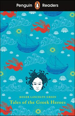 Penguin Reader Level 7: Tales of the Greek Heroes (ELT Grade