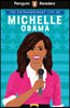 Penguin Readers Level 3: The Extraordinary Life of Michelle Obama (ELT Graded Reader)