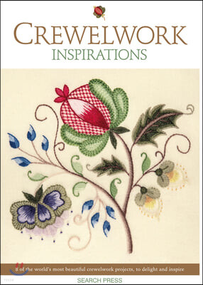 Crewelwork Inspirations: 8 of the World's Most Beautiful Crewelwork Projects, to Delight and Inspire