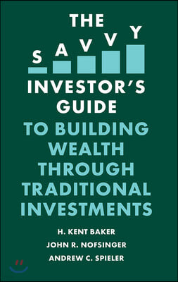 Savvy Investor's Guide to Building Wealth Through Traditiona