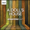 A Dill��s House - ���� Ÿ������ ��ǰ�� - Ensemble Bash