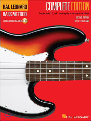 Hal Leonard Electric Bass Method - Second Edition: Books 1, 2 and 3 Bound Together in One Easy-To-Us