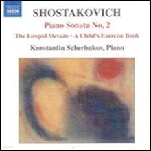 Shostakovich : Piano Sonta No.2 Etc. : Konstantin Scherbakov