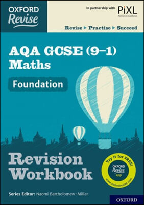 Oxford Revise: AQA GCSE (9-1) Maths Foundation Revision Work