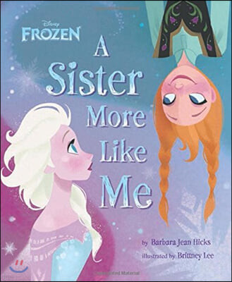 Frozen 겨울왕국 : A Sister More Like Me