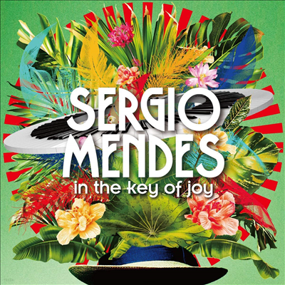 Sergio Mendes - In The Key Of Joy (Deluxe Edition)(2CD)