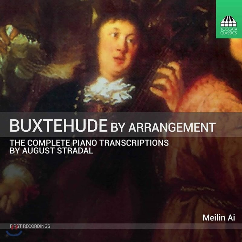Meilin Ai 피아노로 듣는 북스테후데 (Dietrich Buxtehude by Arrangement - The Stradal Transcriptions)