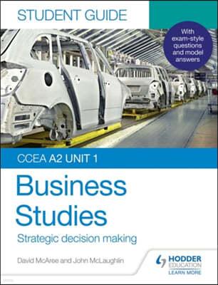 CCEA A2 Unit 1 Business Studies Student Guide 3: Strategic d