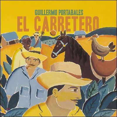 Guillermo Portabales (기예르모 포르타블레스) - El Carretero [LP]