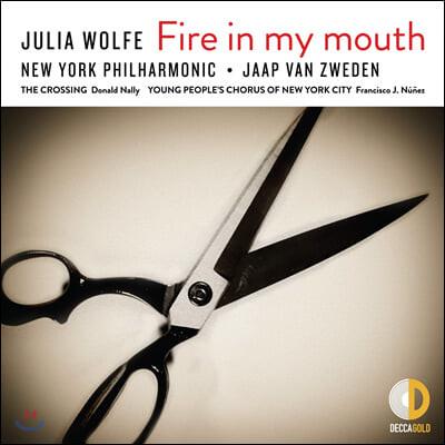 Jaap van Zweden 줄리아 울프: 오라토리오 'Fire in my mouth'