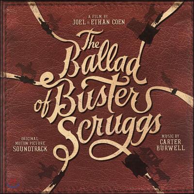 카우보이의 노래 영화음악 (Ballad Of Buster Scruggs OST) [LP]