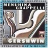 Yehudi Menuhin, Stephane Grappelli / �޴���� �׶��縮�� �����ϴ� �Ž� (Menuhin and Grappelli Play Gershwin) (����/7692182)