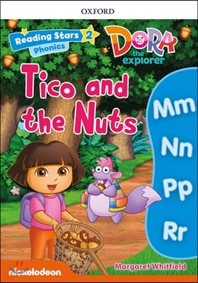 Dora the Explorer : Tico and the Nuts