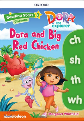 Dora the Explorer : Dora and Big Red Chicken