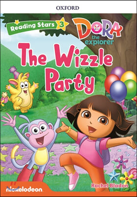 Dora the Explorer : The Wizzle Party