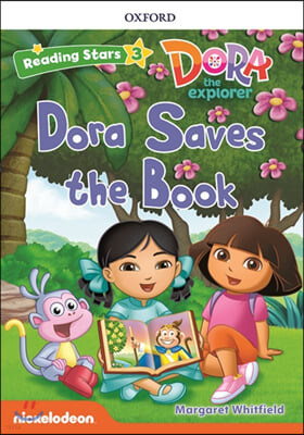 Dora the Explorer : Dora Saves the Book