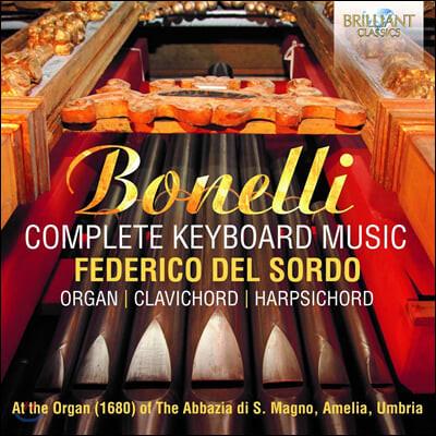 Federico del Sordo 아우렐리오 보넬리: 리체르카레, 칸초네 (Aurelio Bonelli: Complete Keyboard Music)