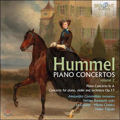 Alessandro Commellato 요한 네포무크 훔멜: 피아노 협주곡 모음 2집 (Hummel: Piano Concertos Vol. 2)