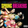 O.S.T. - Spring Breakers (Music From The Motion Picture)