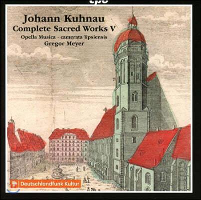 Gregor Meyer 요한 쿠나우: 종교음악 작품 5집 (Johann Kuhnau: Complete Sacred Works, Vol. 5)
