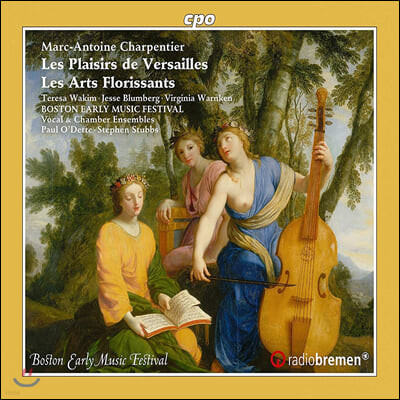 Robert Mealy 샤르팡티에: 베르사이유의 기쁨, 레자르 플로리상 (Charpentier: Les Plaisirs de Versailles, Les Arts Florissants)