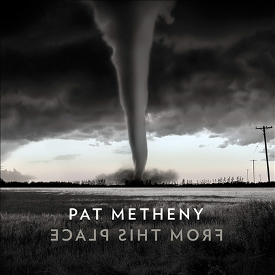 Pat Metheny - From This Place (Digipack)