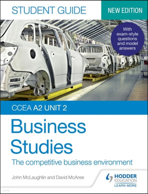 CCEA A2 Unit 2 Business Studies Student Guide 4: The competi