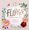 Flora: A Botanical Pop-up Book 플로라 : 보태니컬 팝업북