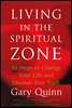 Living in the Spiritual Zone