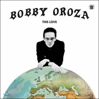 Bobby Oroza (바비 오로자) - This Love [LP]