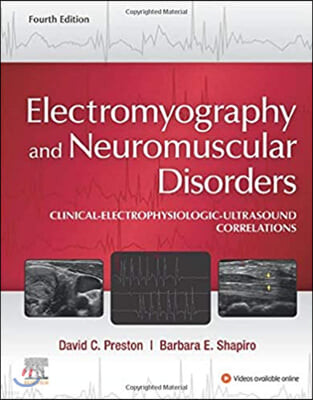 Electromyography and Neuromuscular Disorders, 4/E