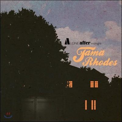 타마 로즈 (Tama Rhodes) 1집 - Alone After Midnight