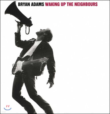 Bryan Adams (브라이언 아담스) - Waking Up The Neighbours
