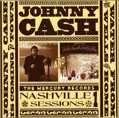 Johnny Cash (조니 캐시) - Nashville Sessions Vol. 1: Johnny Cash Is Coming To Town & Water From The Wells Of Home