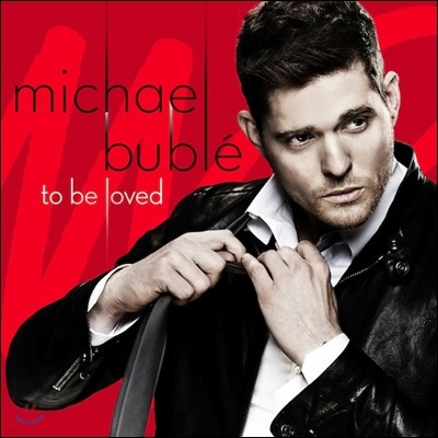 Michael Buble - To Be Loved (Deluxe Edition)