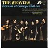 Weavers - Reunion at Carnegie Hall 1963 (SACD Hybrid)