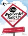 Fast Web Service Build Up