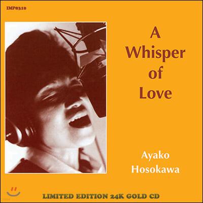 Ayako Hosokawa (아야코 호소가와) - A Whisper of Love