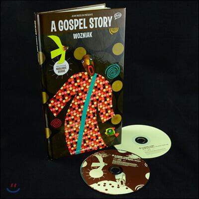 가스텔 명곡 모음집 (A Gospel Story - Illustrated by Wozniak 워즈니악)