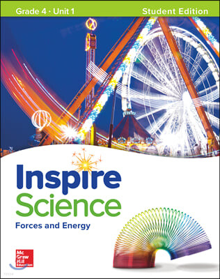 Inspire Science G4 Unit 1 : Student Book