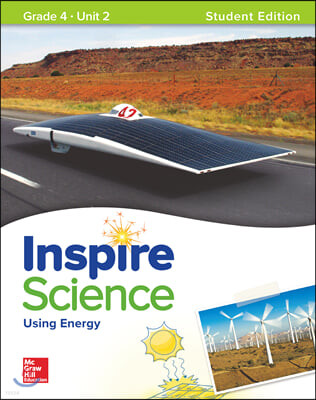Inspire Science G4 Unit 2 : Student Book