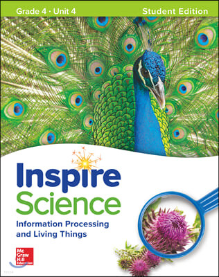 Inspire Science G4 Unit 4 : Student Book