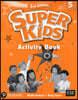 Super Kids 5 : Activity Book, 3/E