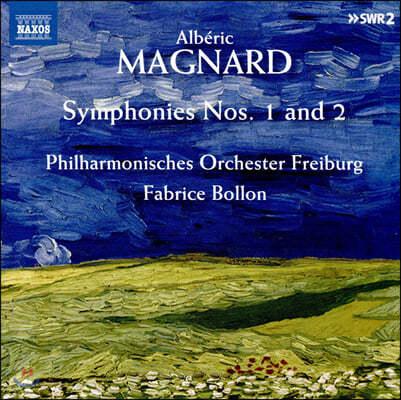 Fabrice Bollon 알베릭 마냐르: 교향곡 1, 2번 (Magnard: Symphonies Op. 4, 6)
