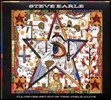 Steve Earle - I'll Never Get Out Of This World Alive
