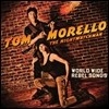 Tom Morello (The Nightwatchman) - World Wide Rebel Songs