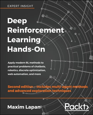 Deep Reinforcement Learning Hands-On, 2/E