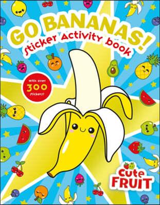 Go Bananas! Sticker Activity Book