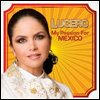 Lucero - My Passion For Mexico