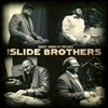 The Slide Brothers - Robert Randolph presents The Slide Brothers